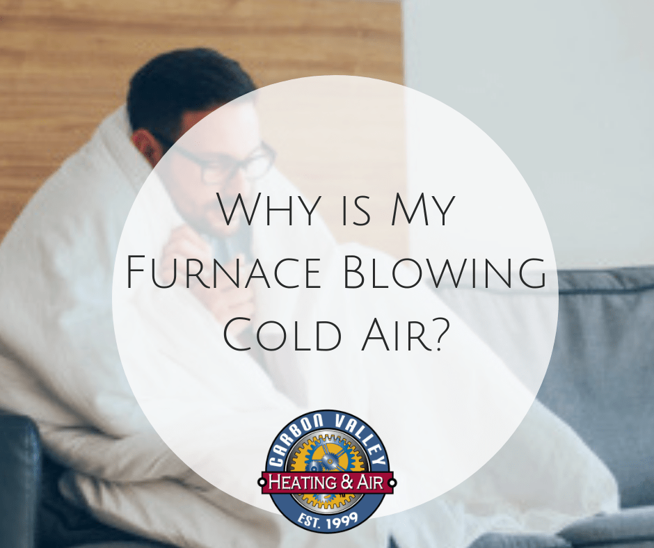 Furnace Blowing cold air.