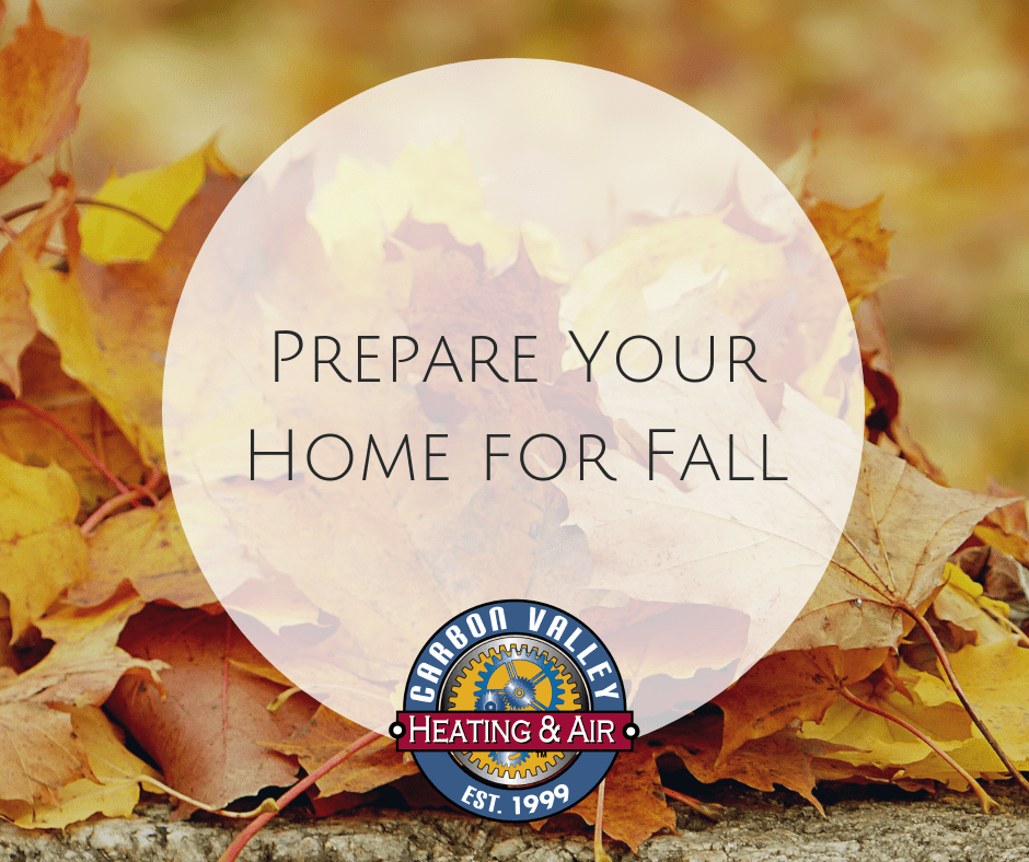 prepare your home for Fall.