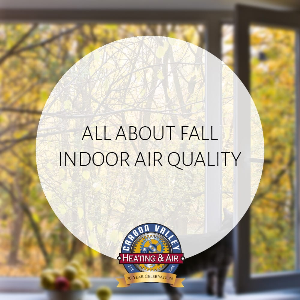 Fall Indoor Air Quality.