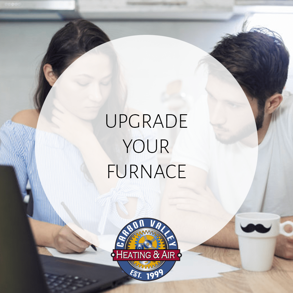 Upgrade Your Furnace