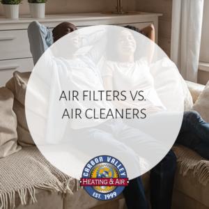 CVH Air Filters vs Air Cleaners